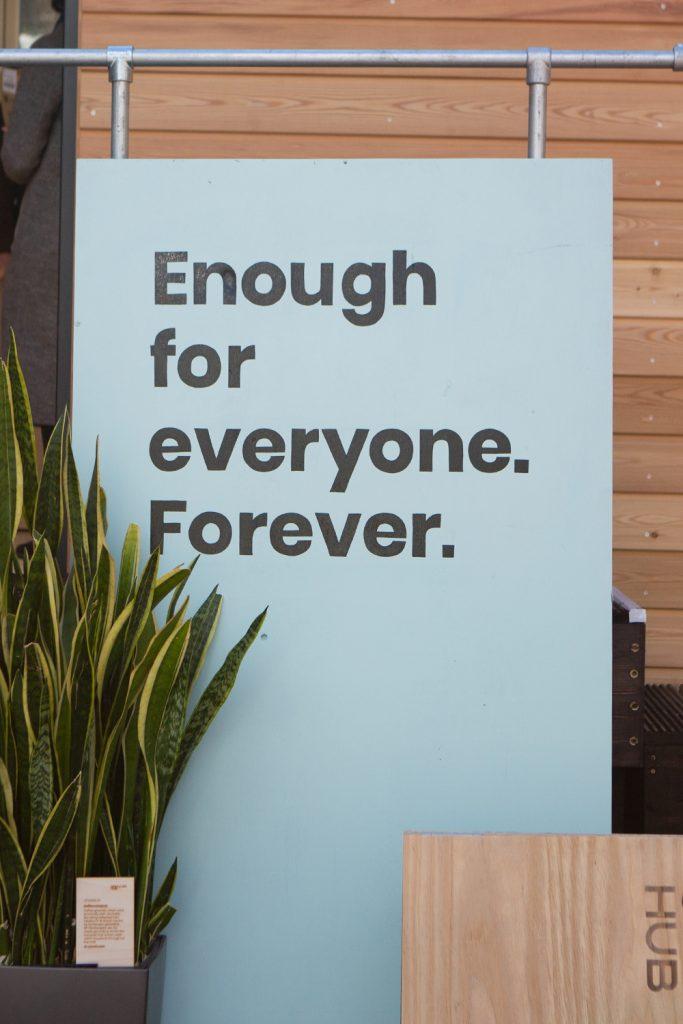 Circular Hub - Enough for everyone forever sign