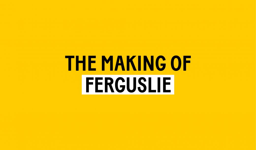 The Making of Ferguslie logo